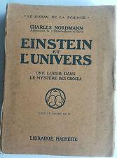 EINSTEIN ET L' UNIVERS - UNE LUEUR DANS LE MYSTERE DES CHOSES 1921