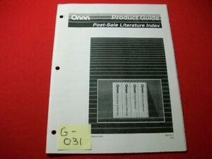 ONAN PRODUCT GUIDE-POST SALE LITERATURE INDEX MANUALS FOR ENGINES, GENSETS, MORE
