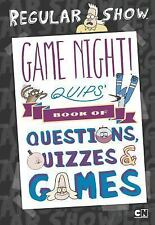 Game Night! Quips?s Book of Quizzes, Puzzles, and Games! (Regular Show)