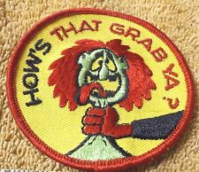 """VINTAGE PATCHES--""""HOW'S THAT GRAB YA?""""--3"""" LONG--PATCH--NEW--FREE SHIPPING"""