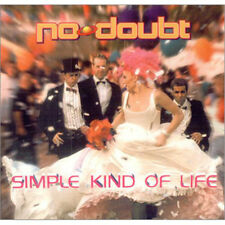 No Doubt – Simple Kind Of Life