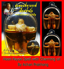 Thai Amulet Magic Hoon payon Spell with Charming oil fortune trading Aj Prakhong