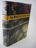 1st Edition The Wrestler's Cruel Study Stephen Dobyns First Printing Fiction