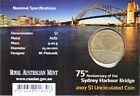 2007 Sydney Harbour Bridge 75th Years $1 Coin - 'S' Mintmark