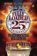 Best Seller: Fully Loaded by Bathroom Readers' Institute Staff (2012) #24