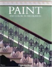 Paint and Color in Decoration by Tom Helme, Farrow and Ball Staff and Joseph Fri