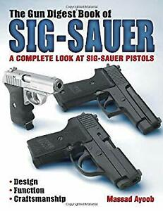 Gun Digest Book of Sig-Sauer Paperback Massad Ayoob