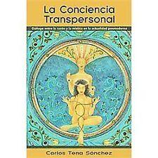 La Conciencia Transpersonal : DiáLogo Entre la RazóN Y la MíStica en la...
