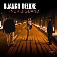 Django Deluxe und Ndr Bigband Fahren (2014) 11-track CD Album Neu/Verpackt