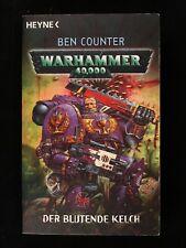 Warhammer 40 000. Der con Cáliz Von Ben Contador (2007, Libro de Bolsillo)