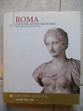 ROMA L'ARTE NEL CENTRO DEL POTERE VOL.1 Dalle origini al II secolo d.c.