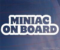 MINIAC ON BOARD Funny MINI Car/Window/Bumper/Laptop/Wall Vinyl Sticker/Decal