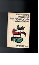 Konrad Lorenz - Er redete mit dem Vieh, den Vögeln und den Fischen