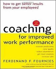 Coaching for Improved Work Performance, Revised Edition Fournies, Ferdinand, Fo