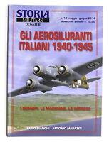 Storia Militare Dossier N. 14 - 2014 - Gli aerosiluranti italiani 1940-1945