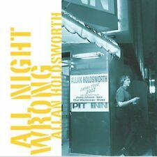 Allan Holdsworth, All Night Wrong, Excellent Live