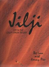 JILJI: Life in the Great Sandy Desert by Pat Love and Jimmy Pike