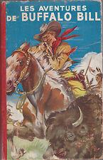 Les aventures de Buffalo Bill. Album 1 à 26. FRONVAL 1946. Couverture  Brantonne