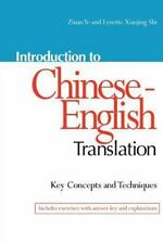 Introduction to Chinese-English Translation: Key Concepts and Techniques: By ...