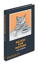 pas de baiser pour mère par Ungerer, Tomi Livre relié 9780714864754 NEUF
