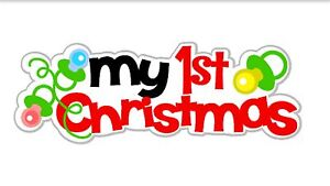 Scrapbook Titles - Baby's First Christmas