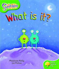Oxford Reading Tree: Level 2: Snapdragons: What Is It? by Maoliosa Kelly (Paperb