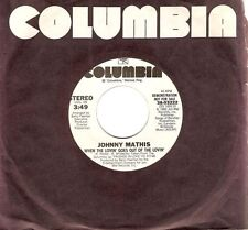 """JOHNNY MATHIS lorsque le lovin 'Goes Out of the lovin' 7"""" DEMO US Columbia 1982 EX"""