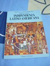 INDIPENDENZA LATINO AMERICANA GUILLERMO CESPEDES FENICE 2000