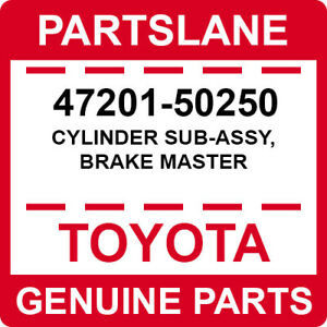 47201-50250 Toyota OEM Genuine CYLINDER SUB-ASSY, BRAKE MASTER