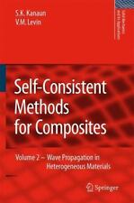 Solid Mechanics and Its Applications: Self-Consistent Methods for Composites...
