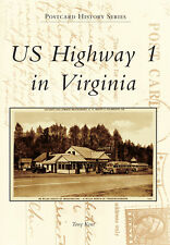 US Highway 1 in Virginia [Postcard History Series] [VA] [Arcadia Publishing]