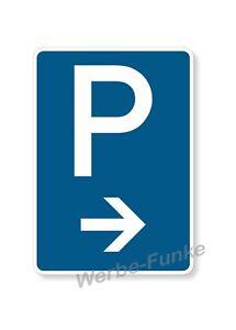 Parkplatz - Schild mit Pfeil rechts , 30 x 42 cm