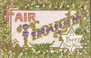Fair Thoughts - HAPPY NEW YEAR - 1909 - EMBOSSED & GILDED - Six Pointed Star