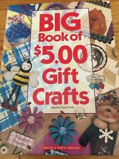 Big Book of $5.00 Gift Crafts, Teacher, Christmas, Friendship, House Warming