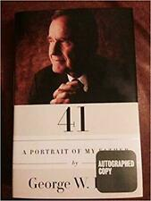 41 a Portrait of My Father George W. Bush Signed Autographed HC JSA Cert 190