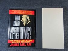 WHO KILLED MARTIN LUTHER KING? By James Earl Ray 1st Edition 1992 HC/DJ