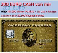 200- CASH - American Express Karte (GOLD) 225 Amazongutschein(durch Amex)