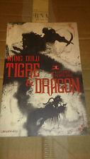 Tigre et Dragon, T.1 : Première époque : la vengeance de Petite Grue - W. Dulu