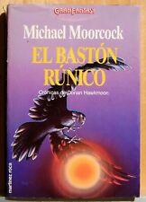EL BASTON RUNICO - MICHAEL MOORCOCK - CRONICAS DE DORIAN HAWKMOON 4