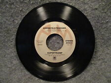 """45 RPM 7"""" Record Supertramp Even In The Quietest Moments & Goodbye 2162-S VG+"""