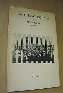 Mario Serra LA CITTà DORME poesie disegni Richard Antoni / Ed. Studio s.d.