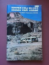 DESERT GEM TRAILS  BY MARY FRANCIS STRONG