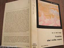 Slan Fantascienza Libra Editrice n 50 L'uomo dai mille nomi A.E. Van Vogt 1981
