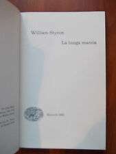 LA LUNGA MARCIA - William Styron