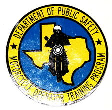 TEXAS – DEPT PUBLIC SAFETY – MOTORCYCLE OPERATOR TRAINING –TX Police Patch DECAL