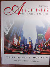 Advertising Principles & Practice by Wells, Burnett & Moriarty 6th Edn Hardcover