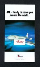 JAPAN AIRLINES BOEING 747-400 JAL READY TO SERVE YOU AROUND THE WORLD 1990 AD