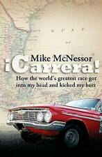Carrera! How World's Greatest Race Got Into My Head Kick by McNessor Mike