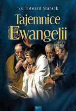 Tajemnice Ewangelii  - Staniek Edward