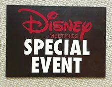 2015 Disney Meetings Special Event Sign - Used at Disneyland Park